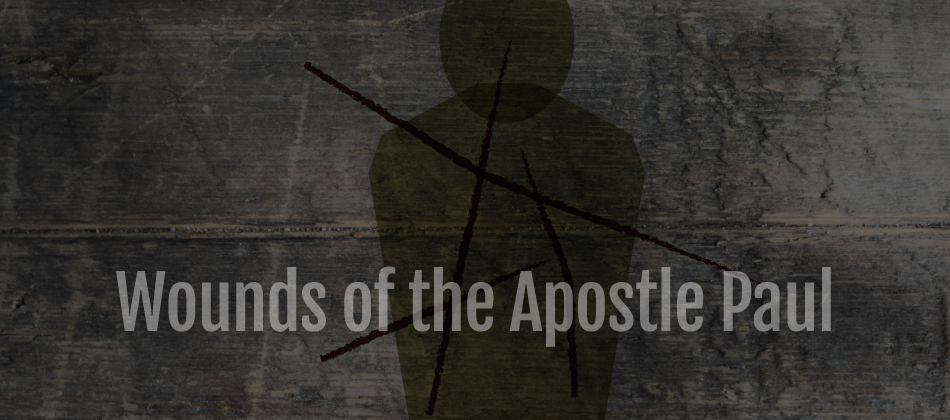 Wounds of the Apostle Paul